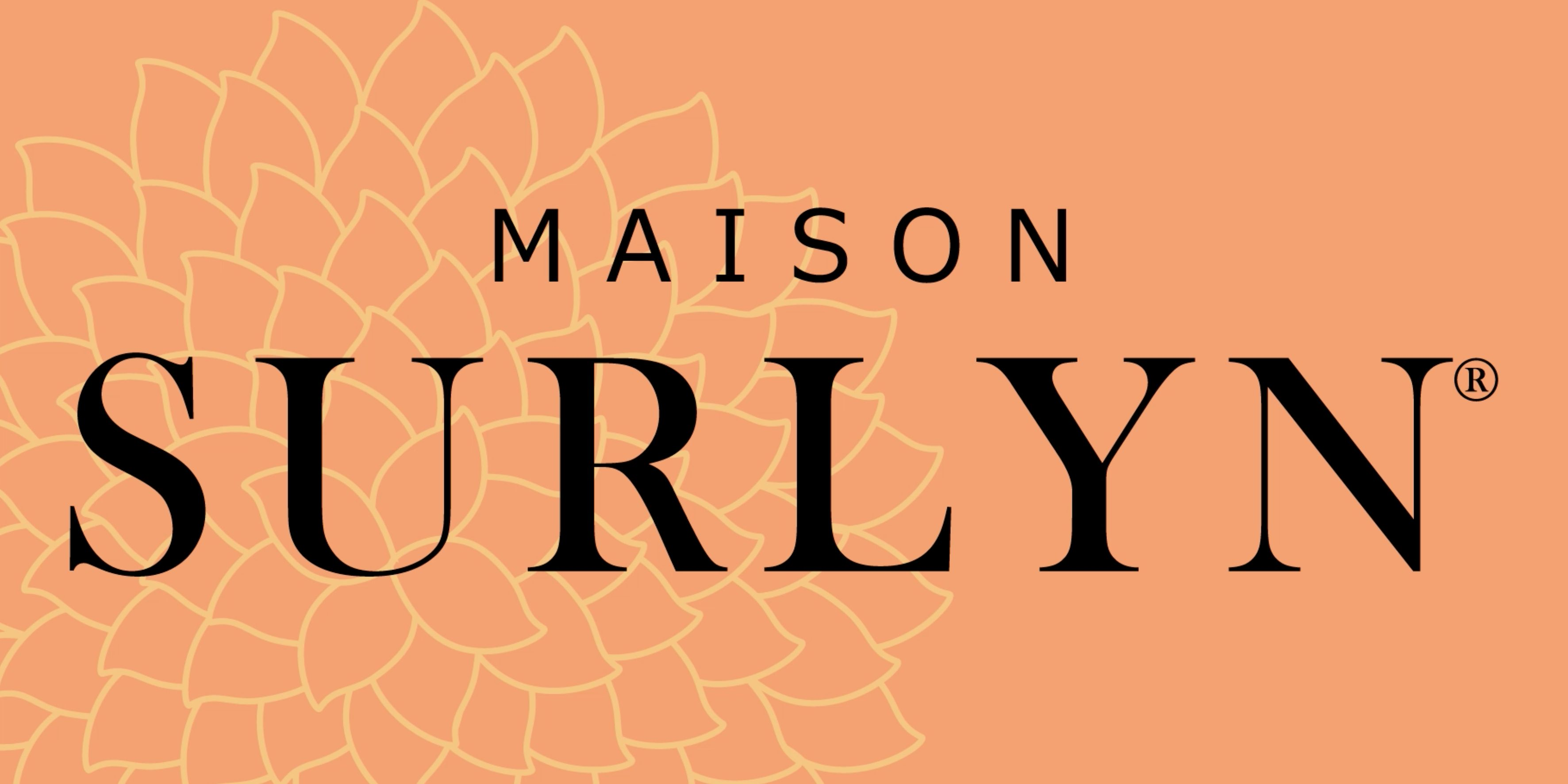"Explore the Luxury Boutique of ""Maison Surlyn®"""
