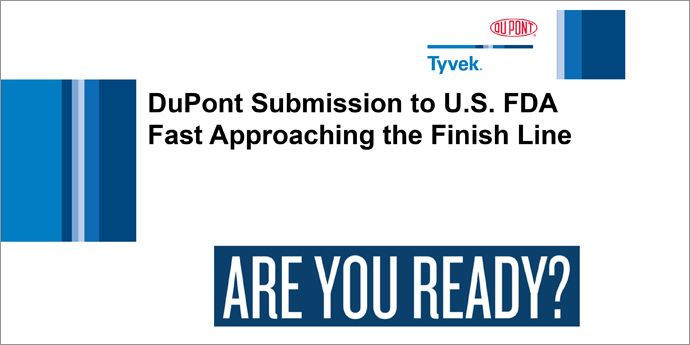 DuPont Submission to U.S. FDA Fast Approaching the Finish Line
