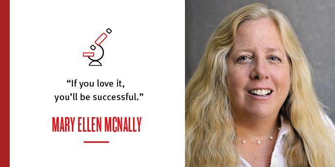 Mary Ellen McNally: A Scientist at the Top of Her Game