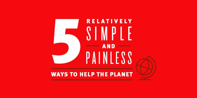 Five Easy Ways to Live Sustainably