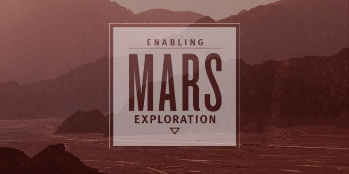 Enabling Mars Exploration
