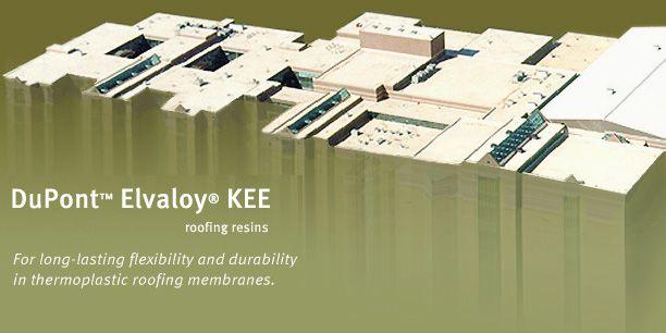 DuPont™ Elvaloy® KEE Roofing Resins