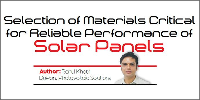 Selection of Materials Critical for Reliable Performance of Solar Panels
